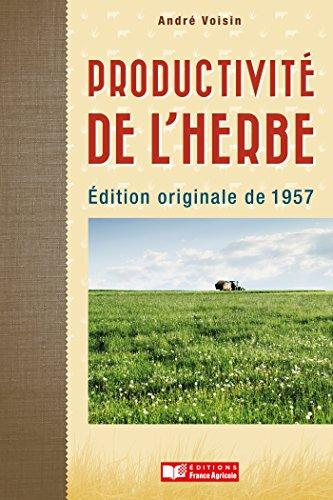Productivité de l'herbe par André VOISIN
