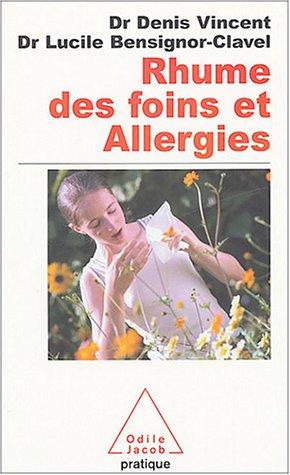 Rhume des foins et allergies du nez par Denis Vincent