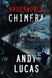UNDERWORLD: Chimera (Ian Flyn novels Book 1)