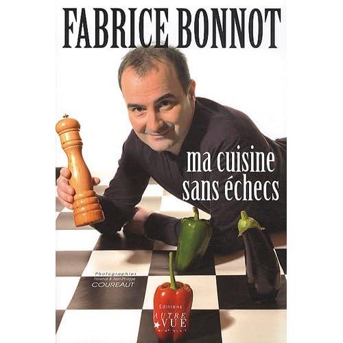 Ma cuisine sans échecs