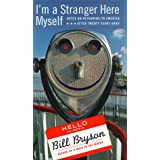 I'm a Stranger Here Myself: Notes on Returning to America After Twenty Years Away: Notes on Returning to America After 20 Years