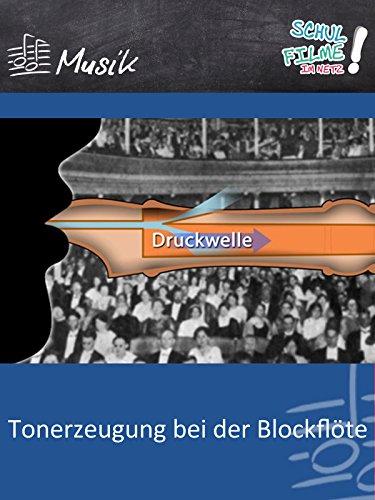 Tonerzeugung bei der Blockflöte - Schulfilm Musik
