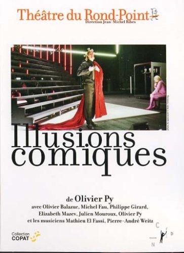 illusions-comiques-de-olivier-py-theatre-du-rond-point