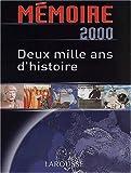 Mémoire 2000. Deux mille ans d'histoire