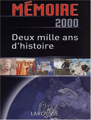 Mémoire 2000. Deux mille ans d'histoire par Collectif, Nadeije Laneyrie-Dagen