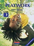 Playwork S/NVQ 3 Candidate Handbook (Heinemann child care)