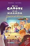 De la Gadoue à la Hagada : un conte de Pessah (Haggadah incluse dans le livre !)