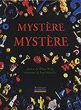 Mystère, mystère