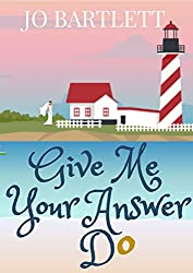 Give Me Your Answer Do: A Fabrian Books' Feel-Good Novel (Channel View Farm Book 1)