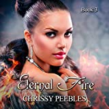 Eternal Fire: The Ruby Ring Saga, Volume 3