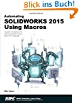 Automating Solidworks 2015 Using Macros