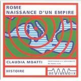 Rome, naissance d'un empire (CD audio)