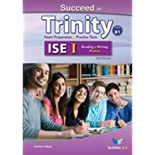 Succeed in Trinity - ISE I - CEFR B1- Reading & Writing