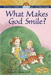 What Makes God Smile?