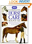 #7: Complete Horse Care Manual: The Definitive Guide to Horse Care and Management (RSPCA)