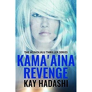 Kama'aina Revenge (The Honolulu Thriller Series Book 2) (English Edition)
