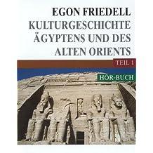 Kulturgeschichte Ägyptens und des Alten Orients, 2 Cassetten