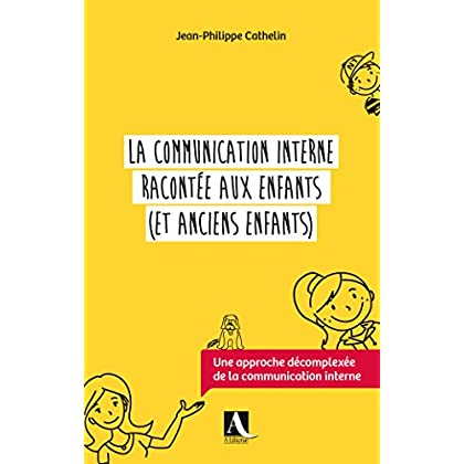 La communication interne racontée aux enfants (et anciens enfants)