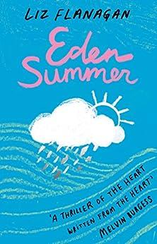 Eden Summer by [Flanagan, Liz]