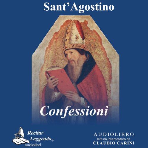 Confessioni |  Agostino di Ippona