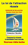 Telecharger Livres Exercice de relaxation No 10 comment je reussis a manifester avec succes Exercices de relaxation ALPHA avec Video Collection ucces (PDF,EPUB,MOBI) gratuits en Francaise