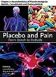 Placebo and Pain: Chapter 2. Neurochemistry of Placebo Analgesia: Opioids, Cannabinoids and Cholecystokinin (English Edition)