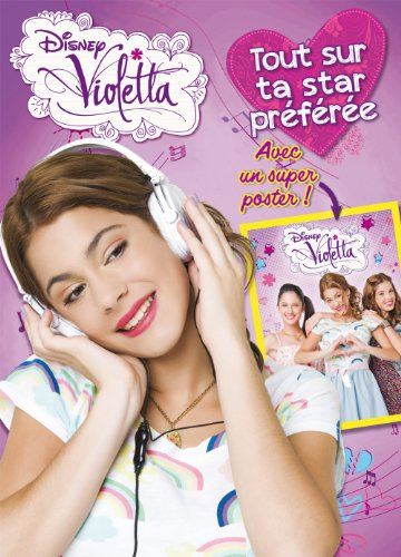 Disney Violetta : Avec un poster