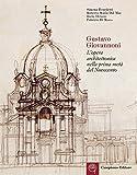Gustavo Giovannoni. L'opera architettonica nella prima metà del Novecento