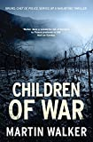 Children of War: A Bruno Courrèges Investigation (Bruno Chief of Police Book 7) (English Edition)