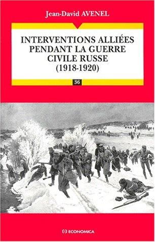 Interventions alliées pendant la guerre civile russe : 1918-1920