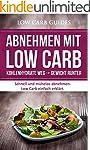 Abnehmen mit Low Carb: Kohlenhydrate...