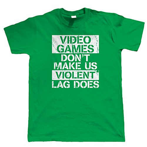 Vectorbomb, Video Games Lied dont´t Make Us Gewalttätige, Spieler t-Shirt (S zu 5XL) Grün