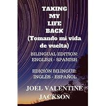 Taking My Life Back: Bilingual Edition (English - Spanish)