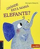 ¿Dónde está Mamá elefante? (COLECCIÓN DESCUBRE)
