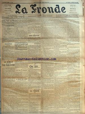 FRONDE (LA) [No 498] du 20/04/1899 - LE ROMAN D'UNE PETITE POTICHE DE DELIT PAR MAY ARMAND-BLANC - CONFIRMATION PAR UNE PASSANTE - A LA COUR DE CASSATION - LE PROCES DES LIGUES - LA LIGUE DE LA PATRIE FRANCAISE - LE JUGEMENT PAR JEANNE BREMONTIER - PETITES CONFRONTATIONS - ON DIT... - A LA FRONDE - LES STATUES QUI ATTENDENT PAR LA DAME D. VOILEE - LA VERITE PAR M. D. par Collectif
