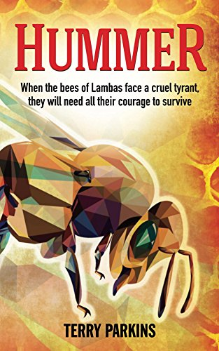 hummer-when-the-bees-of-lambas-face-a-cruel-tyrant-they-will-need-all-their-courage-to-survive