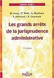 les grands arrets de la jurisprudence administrative 13e ?dition