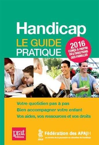 Handicap : Le guide pratique par Collectif