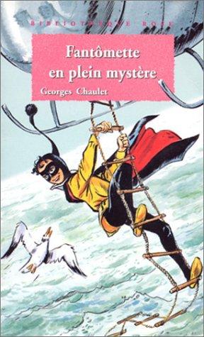 """<a href=""""/node/10495"""">Fantômette en plein mystère</a>"""