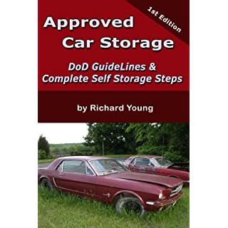 Approved Car Storage: DoD Guidelines & Complete Self Storage Steps (Ask Ralph the Auto Mechanic Series Book 1) (English Edition)