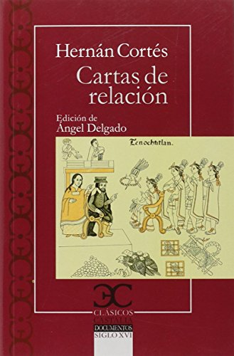 Cartas de relación                                                              . (CLASICOS CASTALIA. C/C.)