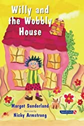 Willy and the Wobbly House: A Story for Children Who are Anxious or Obsessional: 2 (Helping Children with Feelings)