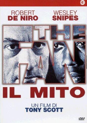 The fan Il mito