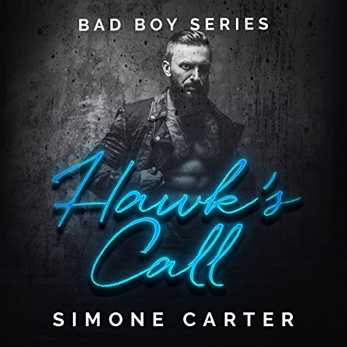 Hawk's Call: Bad Boy Series, Book 1