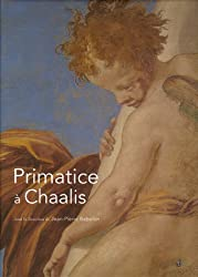 Primatice à Chaalis