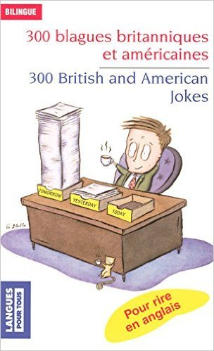 300 blagues britanniques et américaines de Jean-Pierre BERMAN ,Michel MARCHETEAU ,Michel SAVIO ( 6 mai 2008 )