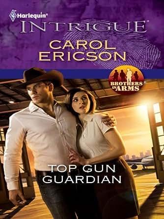 Top Gun Guardian eBook: Carol Ericson: Boutique Kindle