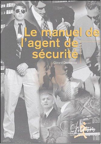 Le manuel de l'agent de sécurité
