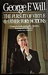 The Pursuit of Virtue and Other Tory Notions by George F. Will (1983-10-01)