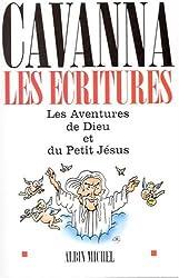 Les Ecritures : Les Aventures de Dieu - Les Aventures du petit Jésus